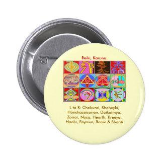 12 diseños de la cura de Reiki n Karuna Reiki Pin Redondo De 2 Pulgadas