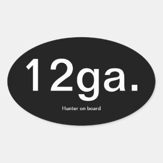 12 Gauge 12ga. Oval Bumper Sticker