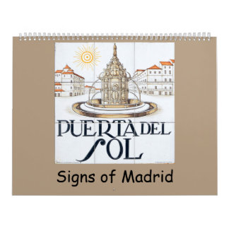 12 month Signs of Madrid Calendar