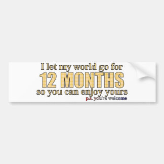 12 months bumper sticker