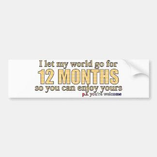 12 months bumper sticker