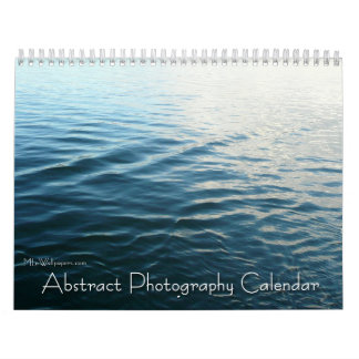 12 Months of Abstract Photography, 1st Edition Calendar