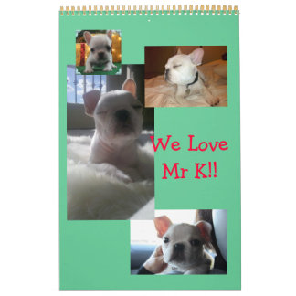 12 Months of Mr. K, Adorable Frenchie Calendar!! Calendar
