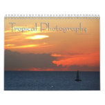 12 Months of Tropical Photography, 1st Edition Calendar