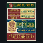 """12 Reasons to Learn ASL. poster- Poster<br><div class=""""desc"""">Made with American Sign Language classrooms in mind! ** RESIZE TO FIT YOUR WALL OR BUDGET!  **</div>"""