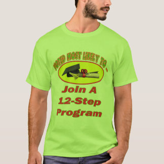 12 Step Program T-Shirt