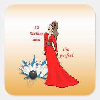 12 Strikes and I'm Perfect #2 Square Sticker