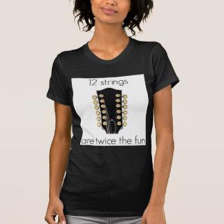 12 String Guitars are twice the fun T Shirt