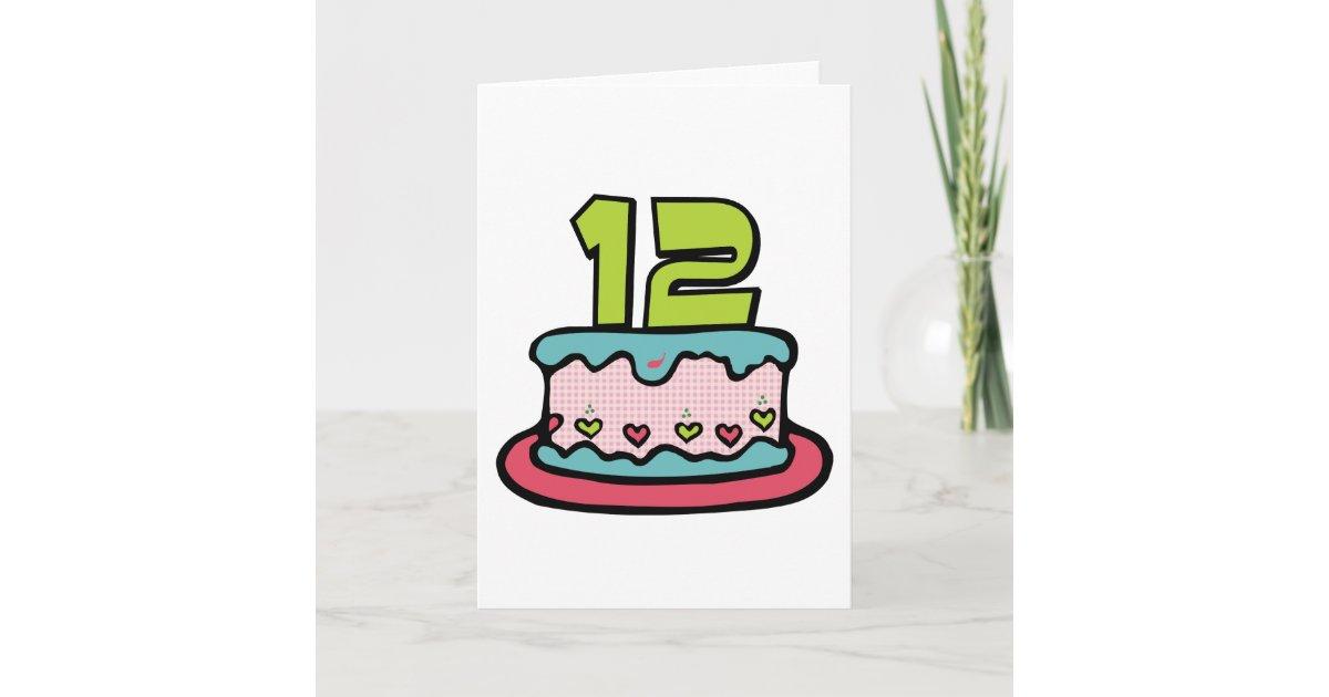 Cool 12 Year Old Birthday Cake Card Zazzle Com Funny Birthday Cards Online Elaedamsfinfo