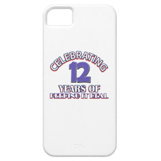 12 years of keeping it real iPhone 5 case