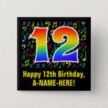 [ Thumbnail: 12th Birthday: Colorful Music Symbols, Rainbow 12 Button ]