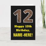 "[ Thumbnail: 12th Birthday: Name, Faux Wood Grain Pattern ""12"" Card ]"