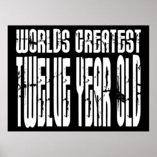 12th Birthday : Worlds Greatest Twelve Year Old Poster