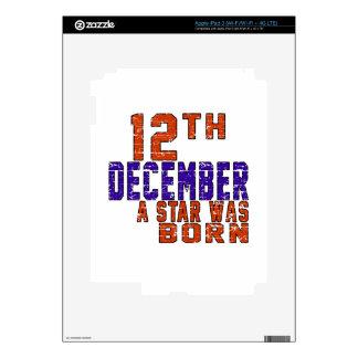 12th December a star was born iPad 3 Skins