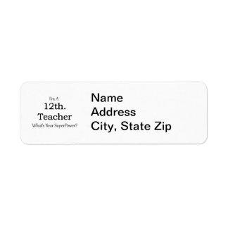 12th. Grade Teacher Return Address Label