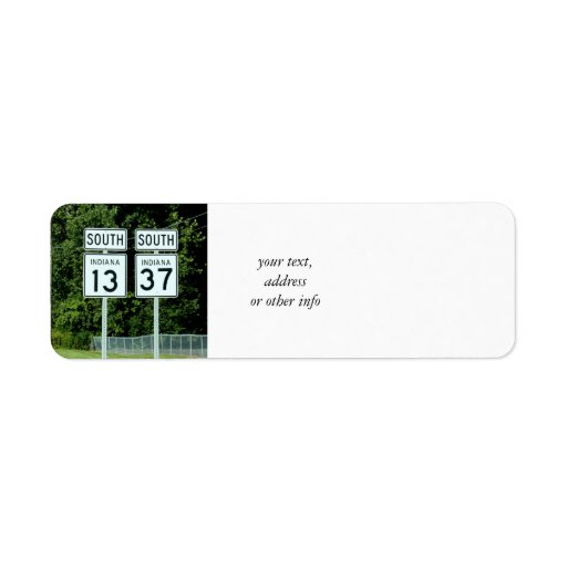 1337 INDIANA HIGHWAY SIGNS RETURN ADDRESS LABELS