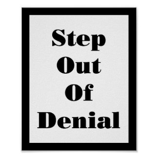 13726 Step Out off Denial Poster