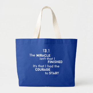 13.1 - courage to start large tote bag