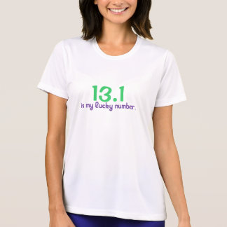 13.1, is my lucky number. tshirt