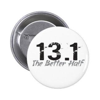 13,1 La mejor mitad - medio corredor de maratón Pin Redondo De 2 Pulgadas