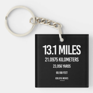 13-1 Mile Measurements -   Running Fitness -.png Single-Sided Square Acrylic Keychain
