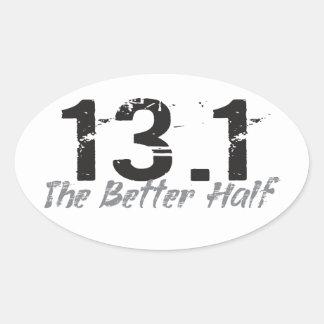 13.1 The Better Half - Half Marathon Runner Oval Sticker