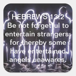 13:2 DE LOS HEBREOS QUE ENTRETIENE ÁNGELES PEGATINA CUADRADA