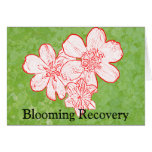 13 Blooming Recovery Greeting Card