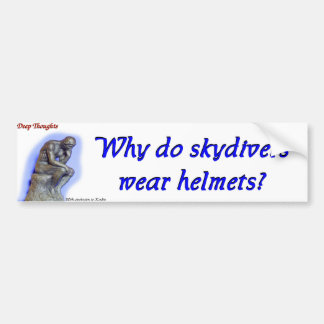 13 deep thoughts skydivers bumper sticker