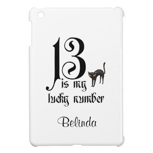 13 is my lucky number+black cat/Personalize Name iPad Mini Cover