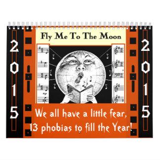 13 PHOBIAS AND FEARS - 2015 CALENDAR