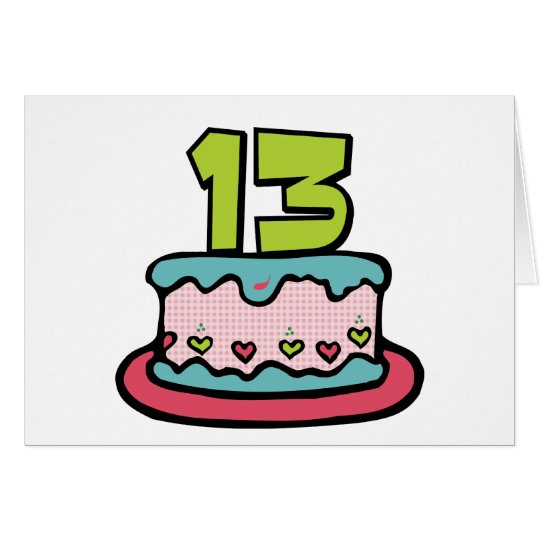 13 Year Old Birthday Cake Card – 13 Year Old Birthday Card
