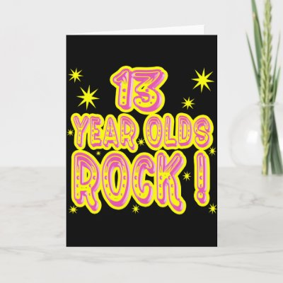 13 Year Olds Rock! (Pink) Greeting Card by TShirtDotCom