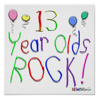 13 Year Olds Rock ! Poster