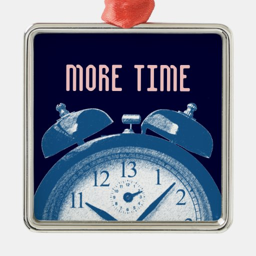13hours blue, More Time Christmas Ornament