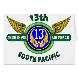 """13TH ARMY AIR FORCE """"SOUTH PACIFIC"""" WW II CARD"""