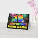 [ Thumbnail: 13th Birthday: Bold, Fun, Fireworks, Rainbow 13 Card ]
