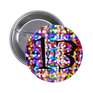 13th Birthday Bright and Colourful Pinback Button