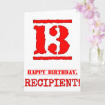 [ Thumbnail: 13th Birthday: Fun, Red Rubber Stamp Inspired Look Card ]
