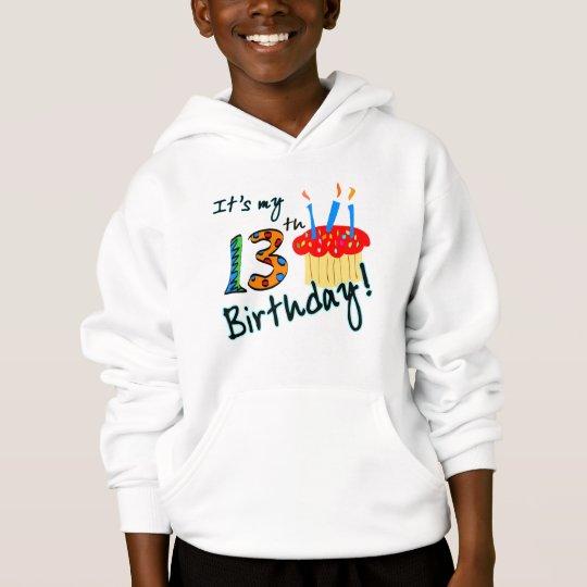 13th Birthday Hoodie