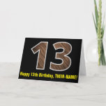 "[ Thumbnail: 13th Birthday: Name + Faux Wood Grain Pattern ""13"" Card ]"