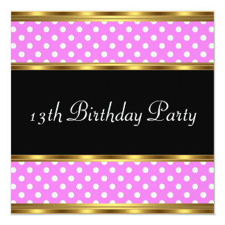 13th Birthday Party Gold Pink Polka dots Announcement