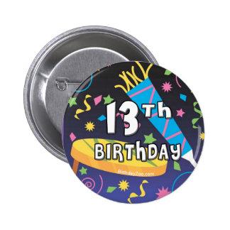 13th Birthday Pinback Button