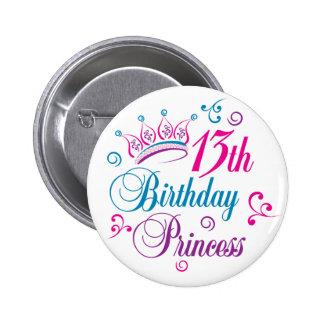 13th Birthday Princess Pinback Button