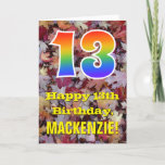 "[ Thumbnail: 13th Birthday; Rustic Autumn Leaves; Rainbow ""13"" Card ]"