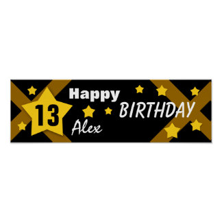 13th Birthday Star Banner Black and Gold V13A Poster