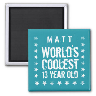 13th Birthday World's Coolest 13 Year Old Teal Z13 2 Inch Square Magnet