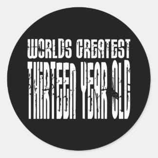 13th Birthday Worlds Greatest Thirteen Year Old Round Sticker