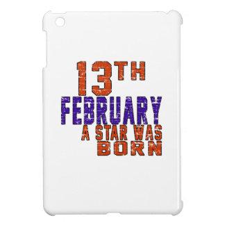 13th February a star was born Case For The iPad Mini