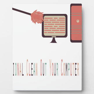 13th February - Clean Out Your Computer Day Plaque